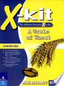 X kit Lit Series Fet a Grain of Wheat