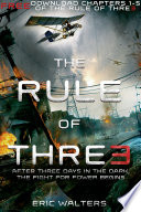 The Rule of Three  Chapters 1 5