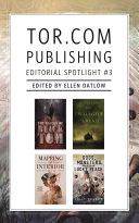 Tor.com Publishing Editorial Spotlight #3 Pdf/ePub eBook