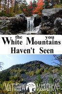 The White Mountains You Haven't Seen (FREE SAMPLER) [Pdf/ePub] eBook