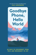 Goodbye Phone, Hello World [Pdf/ePub] eBook