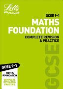 GCSE 9 1 Maths Foundation Complete Revision and Practice