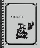 The Real Book - Volume IV (B-flat Edition) ebook