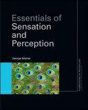 Essentials of Sensation and Perception