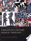 """""""The Columbia History of Twentieth-century French Thought"""" by Lawrence D. Kritzman, Brian J. Reilly, M. B. DeBevoise"""