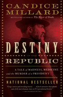 Destiny of the Republic Pdf/ePub eBook