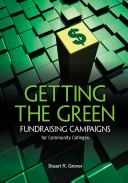 Getting the Green  Fundraising Campaigns for Community Colleges