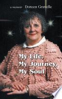 My Life, My Journey, My Soul