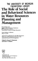 The Role of Social and Behavioral Sciences in Water Resources Planning and Management