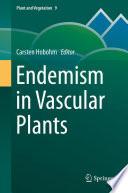 Endemism in Vascular Plants