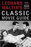 Leonard Maltin S Classic Movie Guide