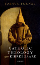 Catholic Theology After Kierkegaard