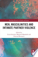 Men Masculinities And Intimate Partner Violence