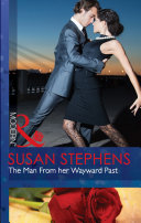 The Man From her Wayward Past  Mills   Boon Modern
