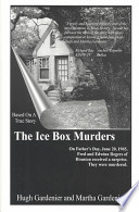 The Ice Box Murders