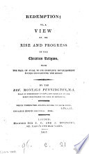 Redemption, Or, A View of the Rise and Progress of the Christian Religion