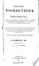 Nieuw Groot Woordenboek Der Nederlandsche Taal