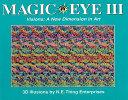 Magic Eye, Volume III