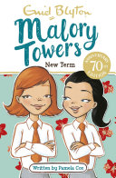 Malory Towers, 7: New Term at Malory Towers