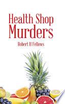 Health Shop Murders Read Online