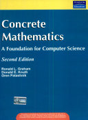 Concrete mathematics : [a foundation for computer science ; dedicated to Leonhard Euler (1707 - 1783)]