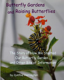 Butterfly Gardens and Raising Butterflies