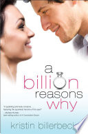 Read Online A Billion Reasons Why For Free