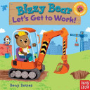 Bizzy Bear  Let s Get to Work