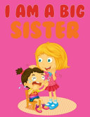 I Am A Big Sister