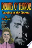 Drums of Terror  Voodoo in the Cinema