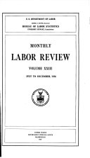 Monthly Labor Review Index To Volume Xxiii July To December 1926