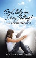 God  Help Me  I Keep Falling