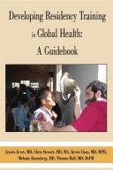 Developing Residency Training in Global Health