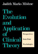 The Evolution and Application of Clinical Theory