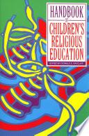 Handbook Of Children S Religious Education