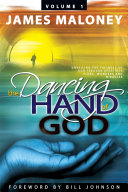 Volume 1 The Dancing Hand of God