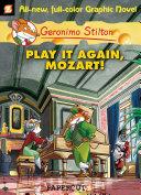 Geronimo Stilton Graphic Novels #8: Play It Again, Mozart!