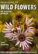 Field Guide to Wild Flowers of South Africa, Lesotho and Swaziland