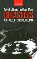 Encyclopedia Of Terrorist Natural And Man Made Disasters