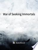 War of Seeking Immortals Pdf/ePub eBook
