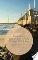 Book Cover; The Political Economy of Climate Change Adaptation