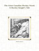 The Great Canadian Hockey Novel