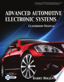 Today s Technician  Advanced Automotive Electronic Systems  Classroom and Shop Manual