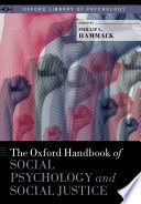 The Oxford Handbook Of Social Psychology And Social Justice