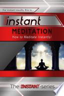 Instant Meditation