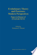 Evolutionary Theory and Processes  Modern Perspectives