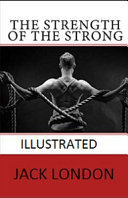 The Strength of the Strong Illustrated Pdf/ePub eBook