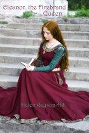 Eleanor, the Firebrand Queen [Pdf/ePub] eBook