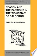 Reason And The Passions In The Comedias Of Calder N