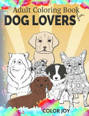 Adult Coloring Book for Dog Lovers